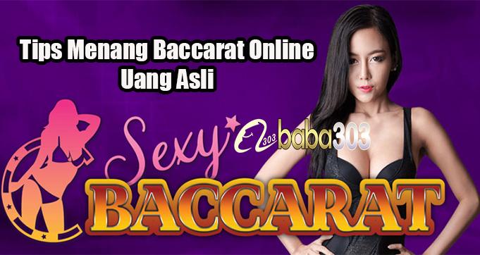 Tips Menang Baccarat Online Uang Asli