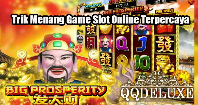 Trik Menang Game Slot Online Terpercaya